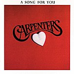 The Carpenters A Song For You