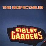The Respectables Sibley Gardens