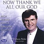 William Picher Now Thank We All Our God