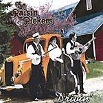 The Raisin Pickers Drivin'
