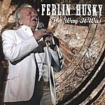 Ferlin Husky The Way It Was