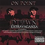 On Point D-Town Extravaganza (Parental Advisory)