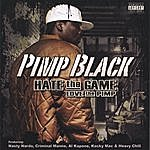Pimp Black Hate The Game( Love The Pimp) (Parental Advisory)