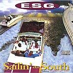 E.S.G. Sailin' Da South (Parental Advisory)
