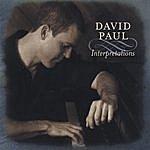 David Paul Interpretations