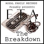 ETA The Breakdown