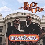 Ernie & Neal Rock The House