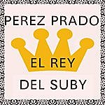 Pérez Prado El Rey Del Suby