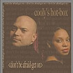 Cooly's Hot Box Don't Be Afraid, Get On