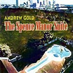Andrew Gold The Spence Manor Suite