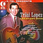 Trini Lopez Greatest Hits