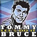 Tommy Bruce Let's Do It