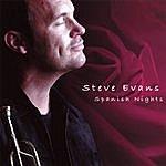 Steve Evans Spanish Nights
