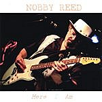 Nobby Reed Here I Am