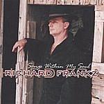 Richard Frankz Songs Within My Soul