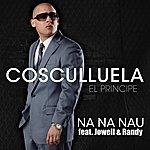 Cosculluela Na Na Nau (Remix) (Single)