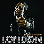 London Back To The Way (Single)