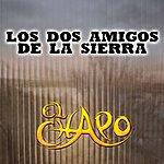 El Chapo Los Dos Amigos De La Sierra (Single)