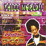Mac Dre Welcome To Thizz World, V. 2.1