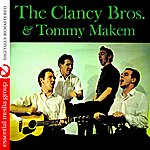 Tommy Makem The Clancy Brothers And Tommy Makem (Digitally Remastered)