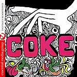 Coke Coke (Digitally Remastered)
