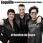 Loquillo El Hombre De Negro (Con Urrutia, Calamaro Y Bunbury) (Single)