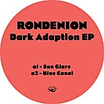 Rondenion Dark Adaption EP