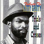 Nitty Gritty Tribute To Nitty Gritty: Trial And Crosses