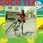 Cocoa-Tea Weh Dem A Go Do...Can't Stop Cocoa Tea