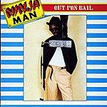 Ninjaman Out Pon Bail