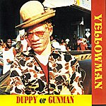 Yellowman Duppy Or Gunman