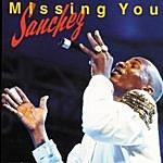 Sanchez Missing You