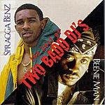 Spragga Benz The Best Of Two Badd DJ's