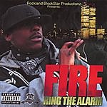 Fire Ring The Alarm