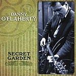 Danny O'Flaherty Secret Garden
