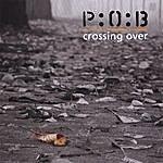P.O.B. Crossing Over