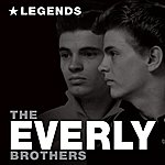 The Everly Brothers Legends (Digitally Remastered)