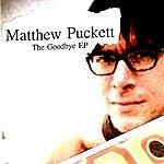 Matthew Puckett The Goodbye Ep