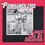 The Panhandlers Looks Can Be Deceiving