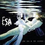 Esa The Sea & The Silence