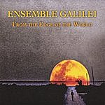 Ensemble Galilei From The Edge Of The World