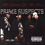 Prime Suspects Till Death Do Us Part