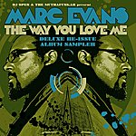 Marc Evans The Way You Love Me: Deluxe Re-Issue Album Sampler