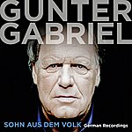 Gunter Gabriel Sohn Aus Dem Volk - German Recordings (Special Version)