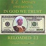 EZ Money In God We Trust