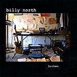Billy North Broken