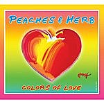 Peaches & Herb Colors Of Love