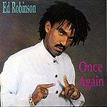 Ed Robinson Once Again