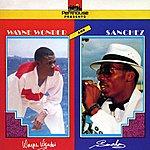 Wayne Wonder Wayne Wonder & Sanchez