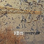 PBM Overview: Re-Issue